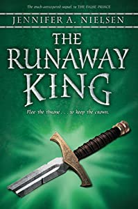 The Runaway King (The Ascendance Series, #2)