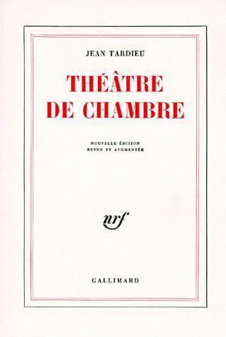 Théâtre De Chambre By Jean Tardieu