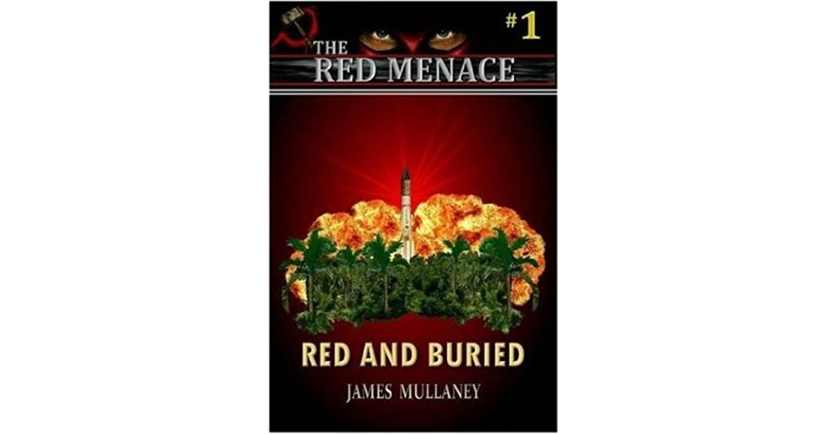 Red and Buried (The Red Menace #1)