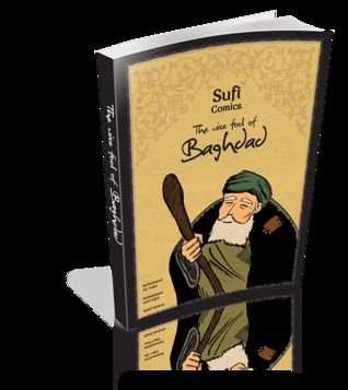Sufi Comics - The Wise Fool of Baghdad