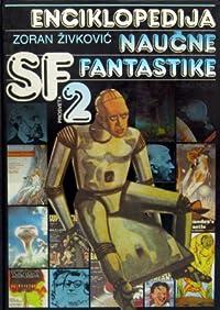 Enciklopedija naučne fantastike: Tom 2, M-Ž (Enciklopedija, #2)