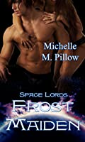 Frost Maiden (Space Lords, #1)