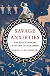Savage Anxieties by Robert A. Williams Jr.
