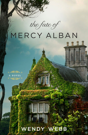 Review: The Fate of Mercy Alban by Wendy Webb