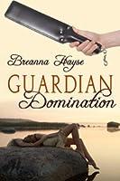 Guardian Domination