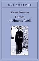 A Life Simone Weil