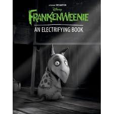 Frankenweenie An Electrifying Book By Walt Disney Company