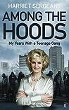 Among the Hoods: ...