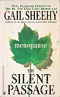 Menopause: The Silent Passage