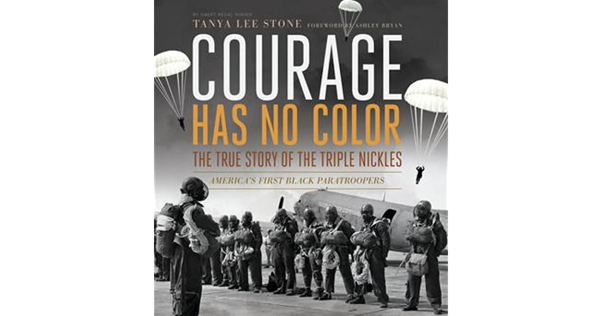 Courage Has No Color The True Story Of