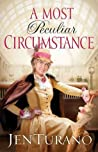 A Most Peculiar Circumstance (Ladies of Distinction, #2)