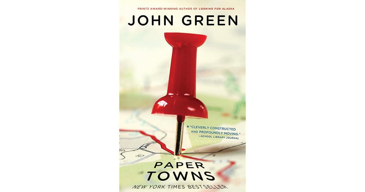 Paper towns john green you