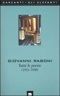 Tutte le poesie: 1951-1998
