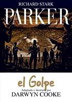 Parker #3: El golpe (Richard Stark Parker, #3)