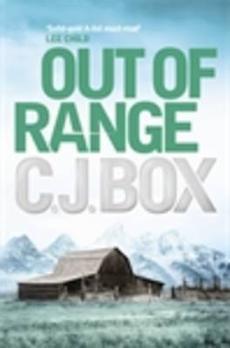 Read Out Of Range Joe Pickett 5 By Cj Box