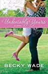 Undeniably Yours (Porter Family, #1)