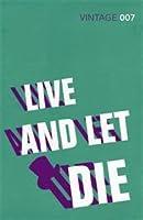Live and Let Die (James Bond, #2)