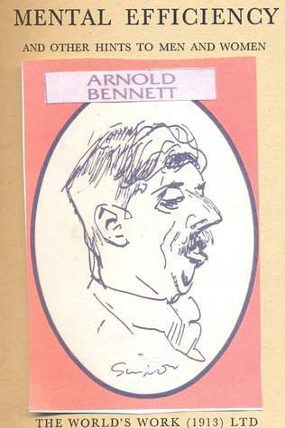 Arnold Bennett - Mental Efficiency