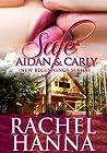 Safe: Aidan & Carly (New Beginnings, #4)