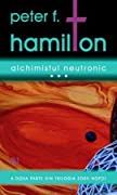 Alchimistul Neutronic, vol. 3