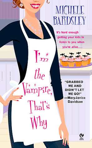 I'm the Vampire, That's Why (Broken Heart #1)