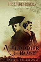 The Sauder Diaries - A Bloodier Rose (#2)
