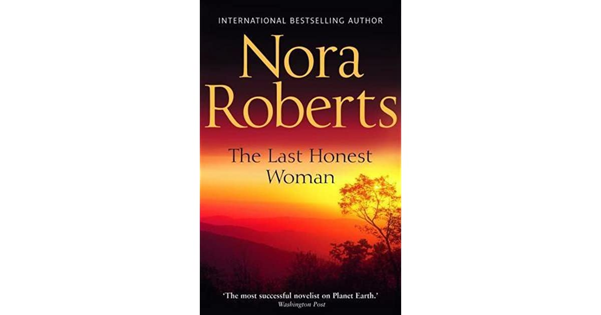 The last honest woman (nora roberts) » read online free book.