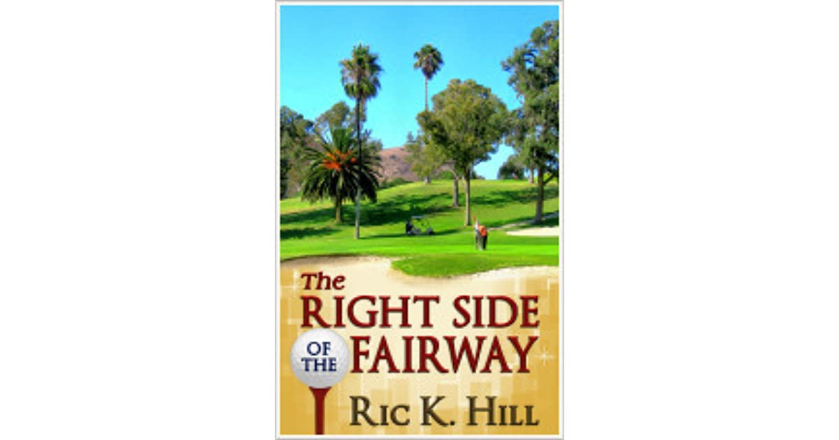 The Right Side of the Fairway