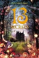 13 Secrets (Thirteen Treasures, #3)