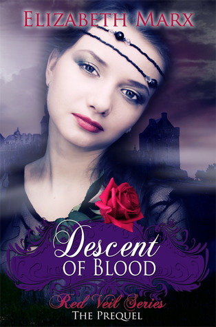 Descent of Blood by Elizabeth Marx