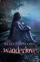 Wanderlove (Wanderlove, #1)