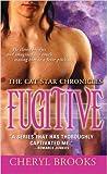 Fugitive (Cat Star Chronicles, #5)