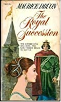 The Royal Succession (The Accursed Kings #4)