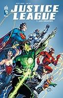 Justice League, Vol. 1: Aux Origines
