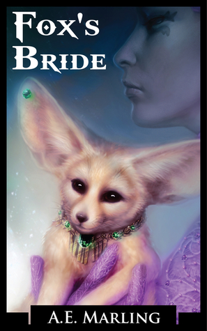 Fox's Bride by A.E. Marling