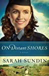 On Distant Shores by Sarah Sundin