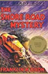 The Shore Road Mystery (The Hardy Boys, #6)