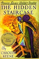 The Hidden Staircase (Nancy Drew Mystery Stories, #2)