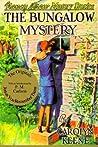 The Bungalow Mystery (Nancy Drew Mystery Stories, #3)