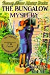 The Bungalow Mystery (Nancy Drew Mystery Stories, #3)