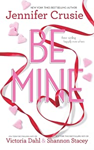 Be Mine: SizzleToo Fast to FallAlone With You (Jackson, #1.1)