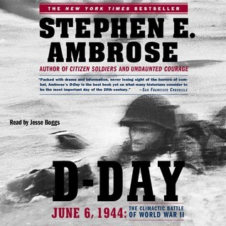 D-Day: June 6, 1944: The Climactic Battle of WWII