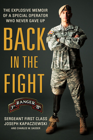 Back In The Fight The Explosive Memoir Of A Special Operator Who Never Gave Up