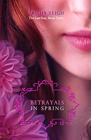 Betrayals in spring