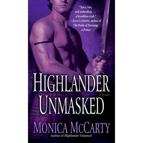 Highlander Unmasked By Monica Mccarty