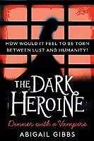 Dinner With a Vampire (The Dark Heroine, #1)