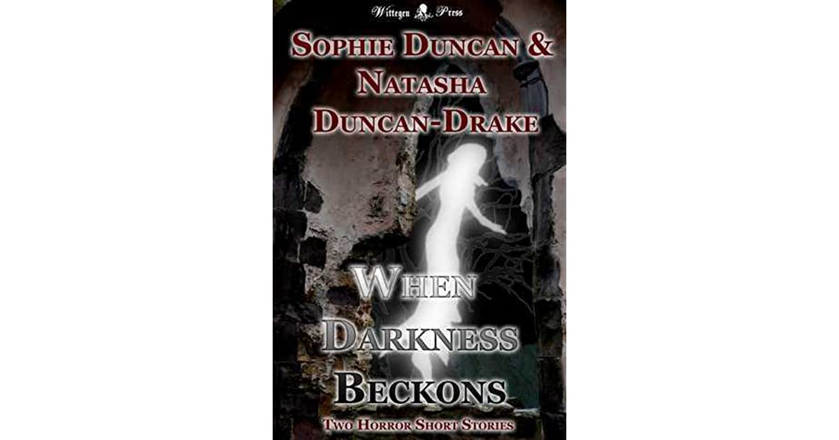 Read e-book When Darkness Beckons: An Anthology of Two Short Horror