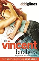 The Vincent Brothers (The Vincent Boys, #2)