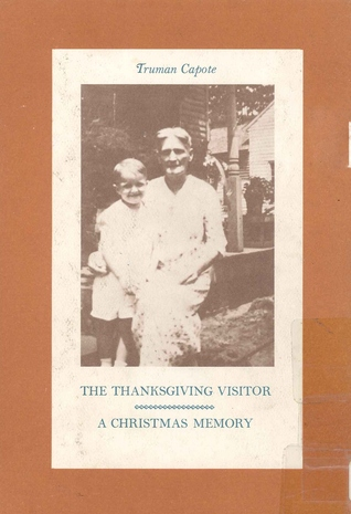 The Thanksgiving Visitor / A Christmas Memory