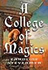 Book cover for A College of Magics (A College of Magics, #1)